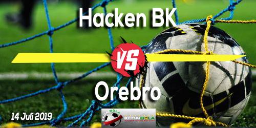 Prediksi Hacken BK vs Orebro 14 Juli 2019