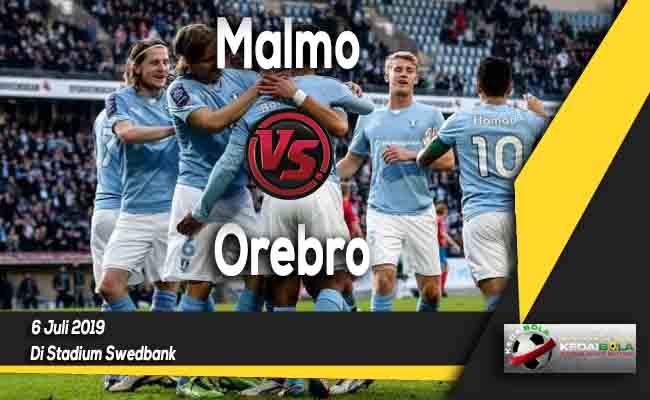 Prediksi Malmo vs Orebro 6 Juli 2019