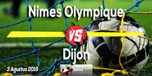 Prediksi Nimes Olympique vs Dijon 3 Agustus 2019