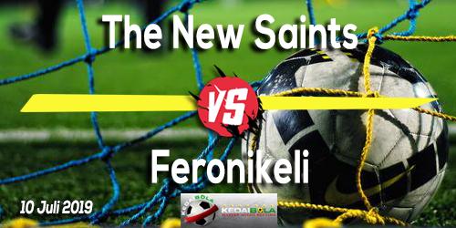 Prediksi The New Saints vs Feronikeli 10 Juli 2019