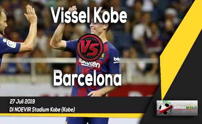 Prediksi Vissel Kobe vs Barcelona 27 Juli 2019