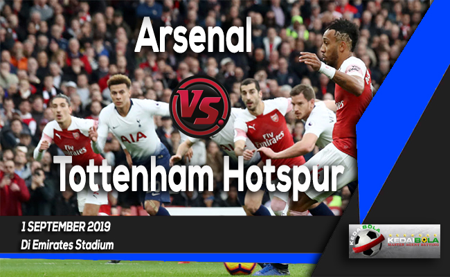 Prediksi Skor Bola Arsenal vs Tottenham Hotspur 1 September 2019
