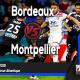 Prediksi Skor Bola Bordeaux vs Montpellier 18 Agustus 2019