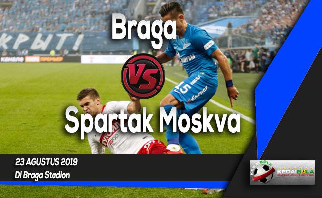 Prediksi Skor Bola Braga vs Spartak Moskva 23 Agustus 2019