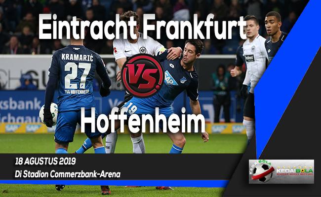 Prediksi Skor Bola Eintracht Frankfurt vs Hoffenheim 18 Agustus 2019