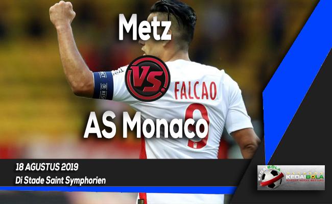 Prediksi Skor Bola Metz vs AS Monaco 18 Agustus 2019