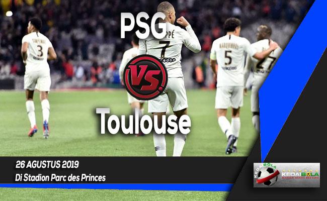 Prediksi Skor Bola PSG vs Toulouse 26 Agustus 2019