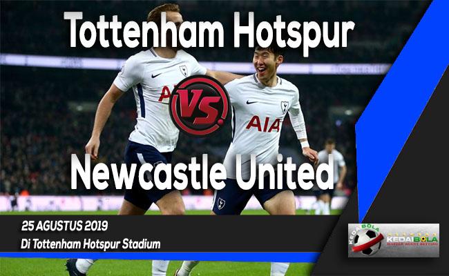 Prediksi Skor Bola Tottenham Hotspur vs Newcastle United 25 Agustus 2019