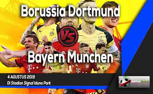 Prediksi Borussia Dortmund vs Bayern Munchen 4 Agustus 2019