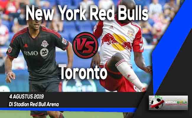 Prediksi New York Red Bulls vs Toronto 4 Agustus 2019