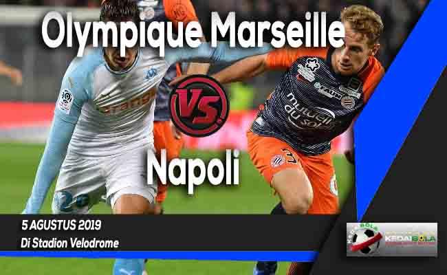 Prediksi Olympique Marseille vs Napoli 5 Agustus 2019