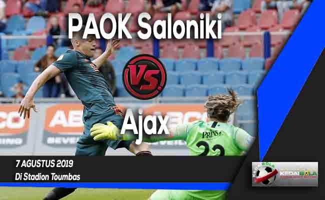 Prediksi PAOK Saloniki vs Ajax 7 Agustus 2019