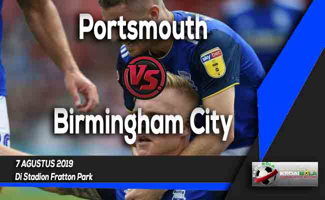 Prediksi Portsmouth vs Birmingham City 7 Agustus 2019