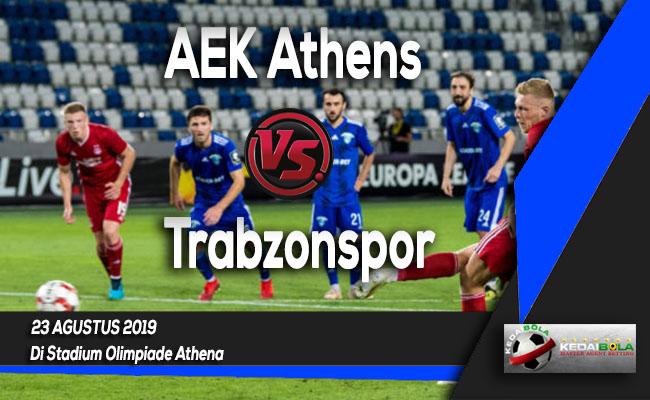Prediksi Skor Bola AEK Athens vs Trabzonspor 23 Agustus 2019