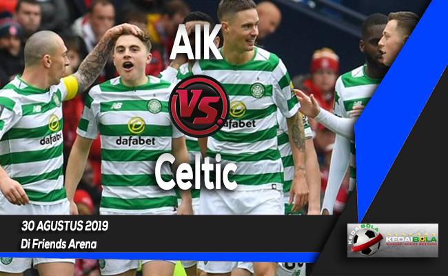 Prediksi Skor Bola AIK vs Celtic 30 Agustus 2019