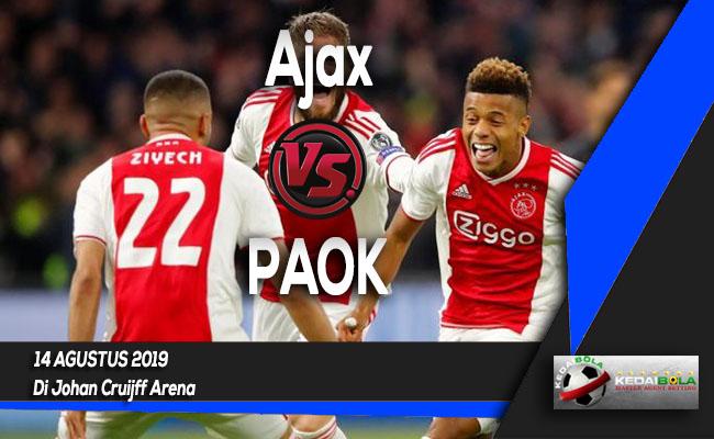 Prediksi Skor Bola Ajax vs PAOK 14 Agustus 2019