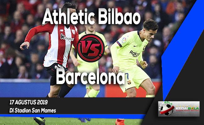 Prediksi Skor Bola Athletic Bilbao vs Barcelona 17 Agustus 2019