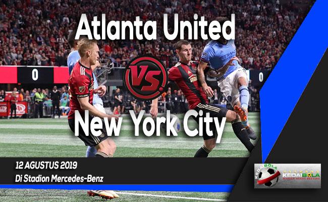 Prediksi Skor Bola Atlanta United vs New York City 12 Agustus 2019