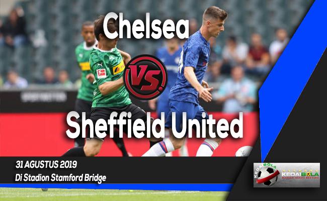 Prediksi Skor Bola Chelsea vs Sheffield United 31 Agustus 2019