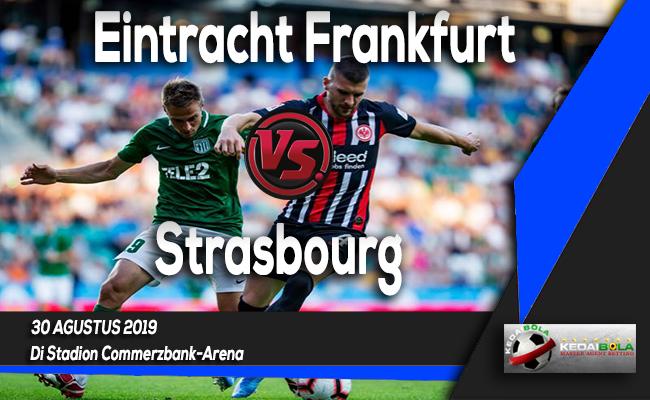 Prediksi Skor Bola Eintracht Frankfurt vs Strasbourg 30 Agustus 2019