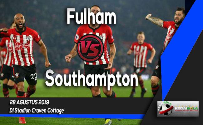 Prediksi Skor Bola Fulham vs Southampton 28 Agustus 2019