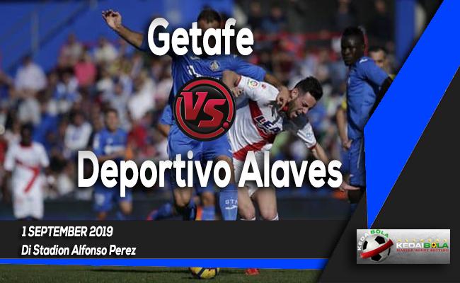 Prediksi Skor Bola Getafe vs Deportivo Alaves 1 September 2019