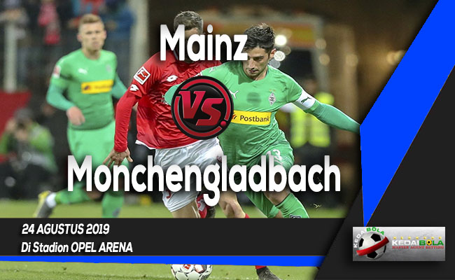 Prediksi Skor Bola Mainz vs Monchengladbach 24 Agustus 2019