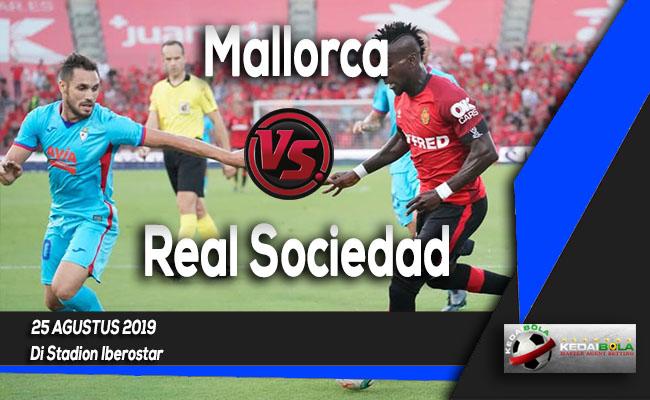 Prediksi Skor Bola Mallorca vs Real Sociedad 25 Agustus 2019