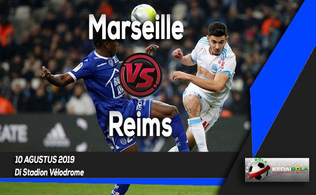 Prediksi Skor Bola Marseille vs Reims 10 Agustus 2019