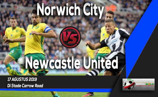 Prediksi Skor Bola Norwich City vs Newcastle United 17 Agustus 2019