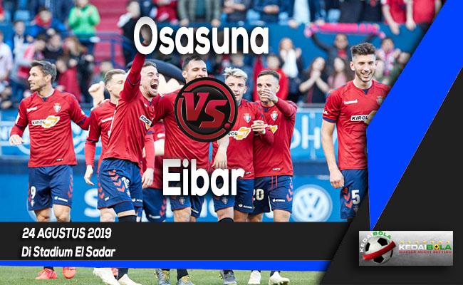 Prediksi Skor Bola Osasuna vs Eibar 24 Agustus 2019