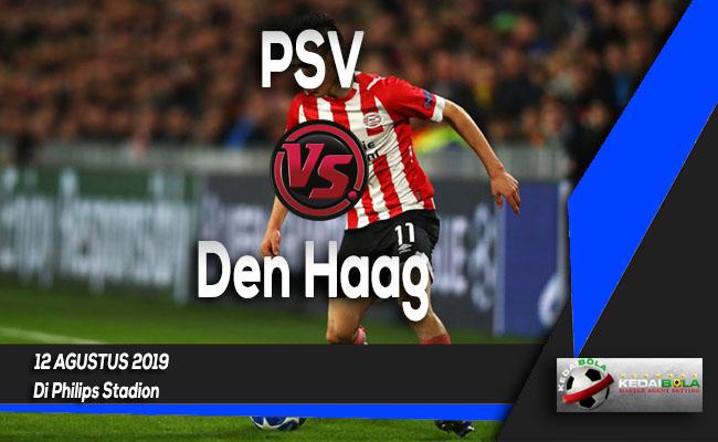 Prediksi Skor Bola PSV vs Den Haag 12 Agustus 2019