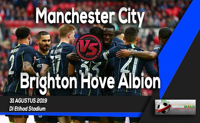 Prediksi Skor Manchester City vs Brighton Hove Albion 31 Agustus 2019