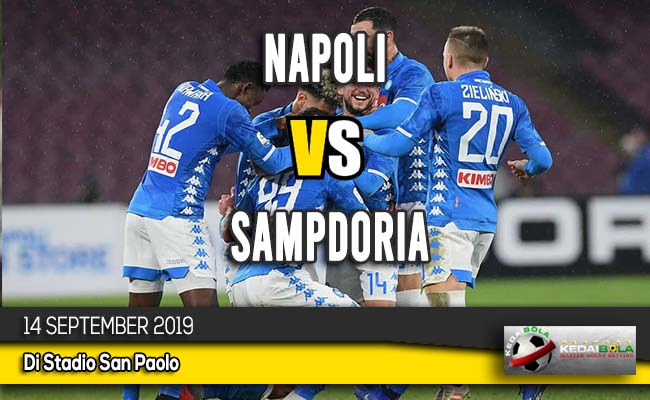 Prediksi Skor Bola Napoli vs Sampdoria 14 September 2019