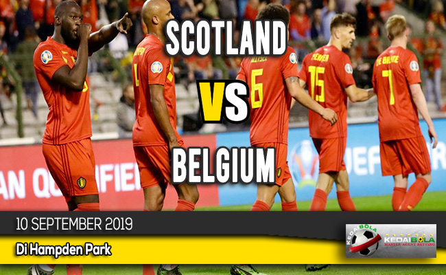 Prediksi Skor Bola Scotland vs Belgium 10 September 2019