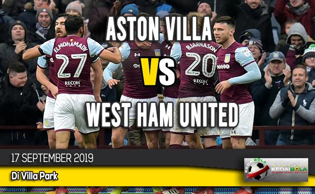 Prediksi Skor Aston Villa vs West Ham United 17 September 2019