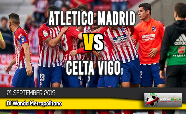 Prediksi Skor Bola Atletico Madrid vs Celta Vigo 21 September 2019