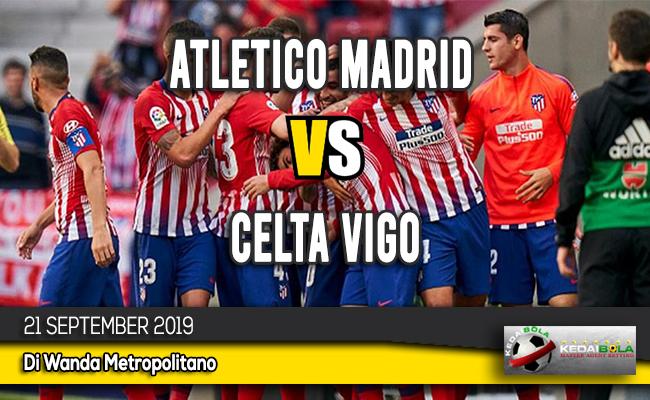 Prediksi Skor Bola Atletico Madrid vs Celta Vigo 21 September 2019