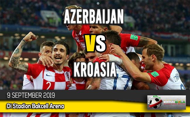 Prediksi Skor Bola Azerbaijan vs Kroasia 9 September 2019