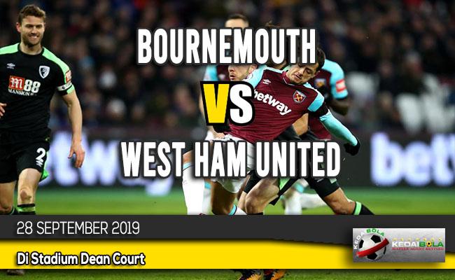 Prediksi Skor Bola Bournemouth vs West Ham United 28 September 2019