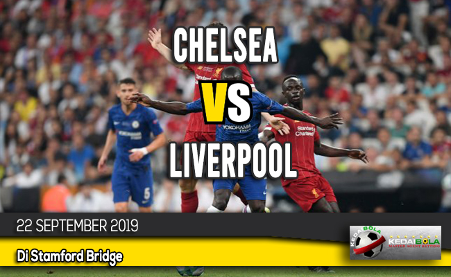 Prediksi Skor Bola Chelsea vs Liverpool 22 September 2019