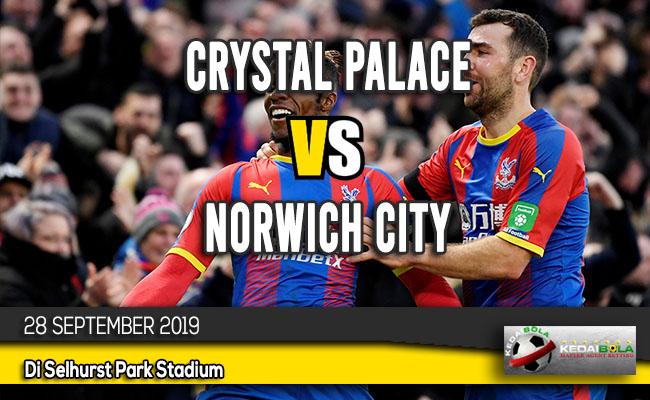 Prediksi Skor Bola Crystal Palace vs Norwich City 28 September 2019