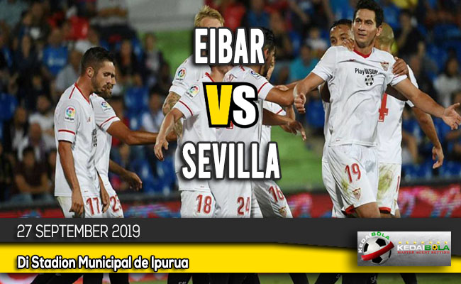 Prediksi Skor Bola Eibar vs Sevilla 27 September 2019