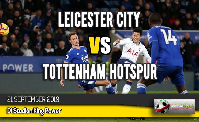 Prediksi Skor Bola Leicester City vs Tottenham Hotspur 21 September 2019