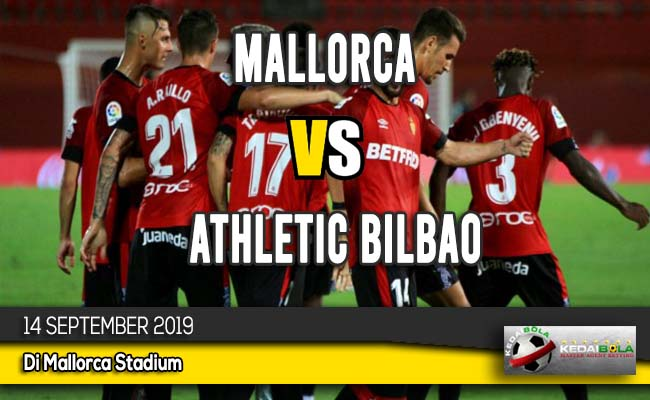 Prediksi Skor Bola Mallorca vs Athletic Bilbao 14 September 2019