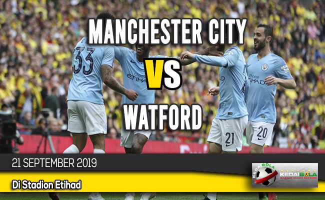 Prediksi Skor Bola Manchester City vs Watford 21 September 2019