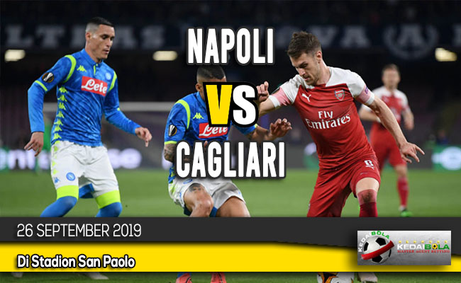 Prediksi Skor Bola Napoli vs Cagliari 26 September 2019