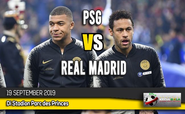 Prediksi Skor Bola PSG vs Real Madrid 19 September 2019