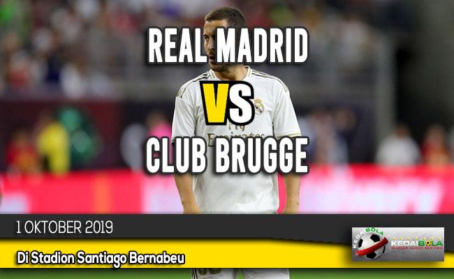 Prediksi Skor Bola Real Madrid vs Club Brugge 1 Oktober 2019