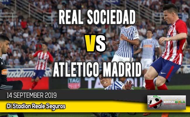 Prediksi Skor Bola Real Sociedad vs Atletico Madrid 14 September 2019